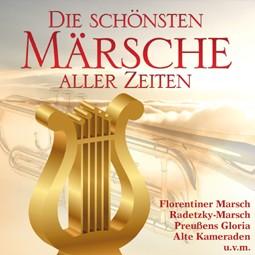 Die schönsten Märsche aller Zeiten (CD 2014)