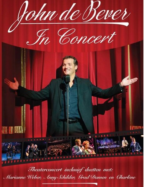 John de Bever - In Concert (DVD 28 Tracks 2014)