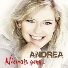 Andrea - Niemals gehn