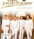Die Paldauer - ...nur für dich (DVD 2017)