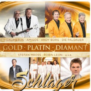 Gold ' Platin ' Diamant - Schlager (CD 2017)