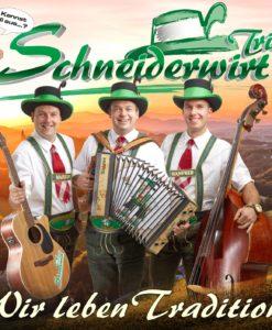 Schneiderwirt Trio - Wir leben Tradition (CD 2017)