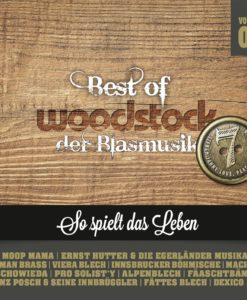 Various - Best Of Woodstock der Blasmusik - Vol. 7 (CD 2017)
