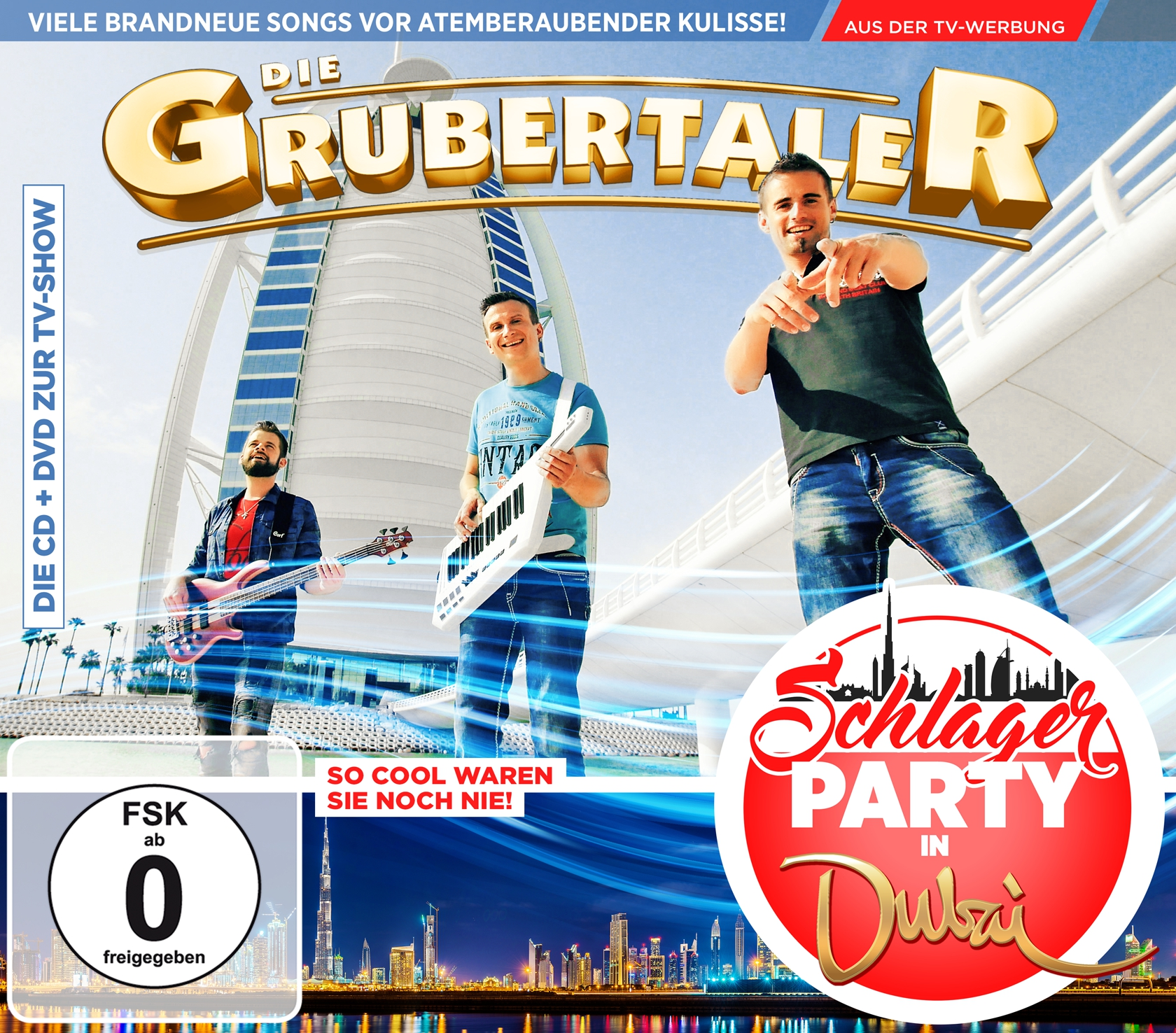 Die Grubertaler - Schlagerparty in Dubai (CD + DVD 2017)