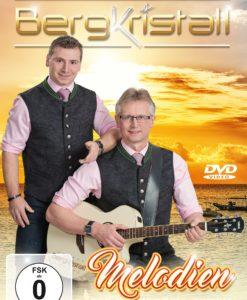 BERGKRISTALL - Melodien, die zu Herzen gehen - eine musikalische Reise mit Bergkristall (DVD 2017)