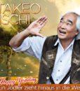 Takeo Ischi - Happy Yodel - Ein Jodler zieht hinaus in die Welt (2CD 2017)