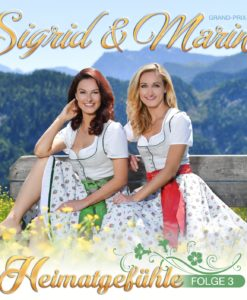 SIGRID & MARINA - Heimatgefühle - Folge 3 (CD 2017)