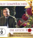 WILLY LEMPFRECHER - Die letzte Rose - Geschenk-Edition (CD + DVD 2017)
