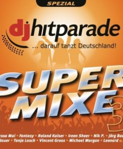 Various - DJ Hitparade Supermixe 3 (2CD 2017)