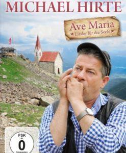 Michael Hirte - Ave Maria Fanbox (CD + DVD 2017)