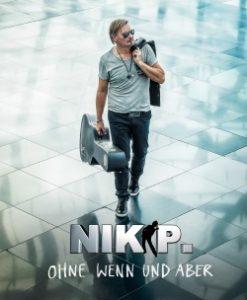Nik P. - Ohne Wenn und Aber (CD 2017)