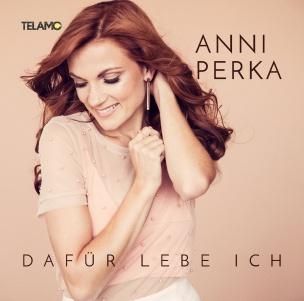 Anni Perka - Dafür lebe ich (CD 2018)