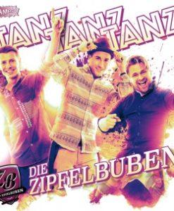 Die Zipfelbuben - Tanz Tanz Tanz (CD 2018)