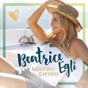 Beatrice Egli - Wohlfühlgarantie (CD 2018)