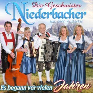 DIE GESCHWISTER NIEDERBACHER - Es begann vor vielen Jahren (CD 2018)