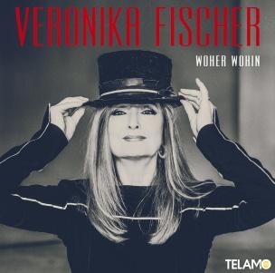 Veronika Fischer - Woher - wohin (CD 2018)