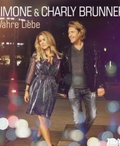 Simone & Charly Brunner - Wahre Liebe (CD 2018)