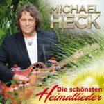 MICHAEL HECK - Die schönsten Heimatleider - 20 große Hits (CD 2018)