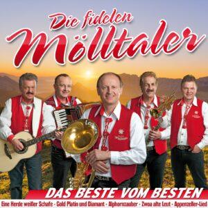 DIE FIDELEN MÖLLTALER - Das Beste vom Besten - Unsere größten Hits (CD 2018)