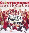 KLOSTERMANN MUSIKANTEN - Immer wieder böhmisch (CD 2018)