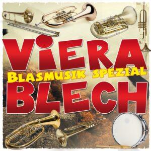 VIERA BLECH - Blasmusik spezial (CD 2018)